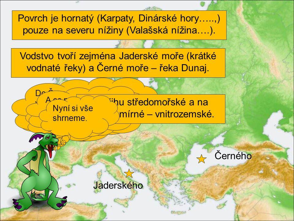 INFO přímořský stát Dunaj, Karpaty, Valašská n.