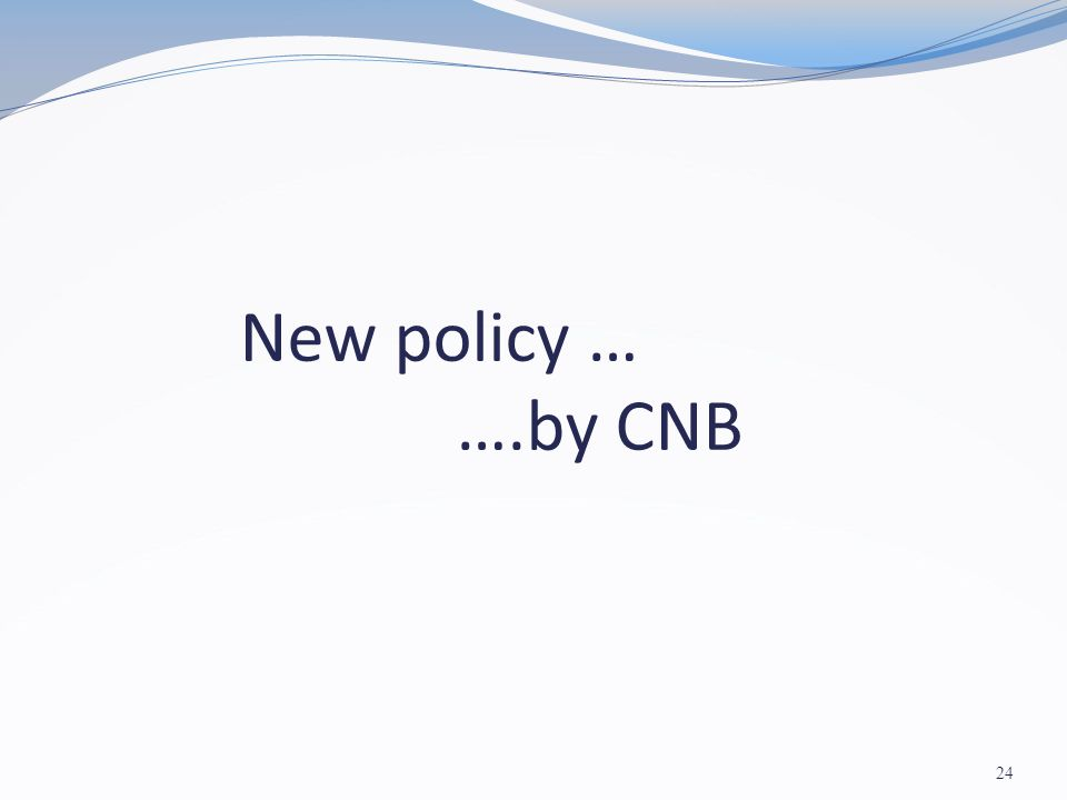 New policy … ….by CNB 24