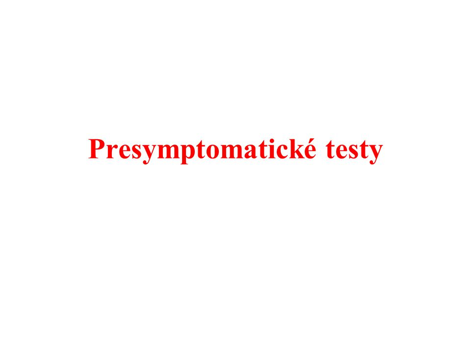 Presymptomatické testy