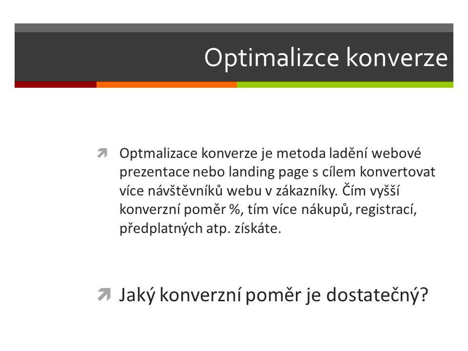 Optimalizce konverze  Optmalizace konverze je metoda ladění webové prezentace nebo landing page s cílem konvertovat více návštěvníků webu v zákazníky.