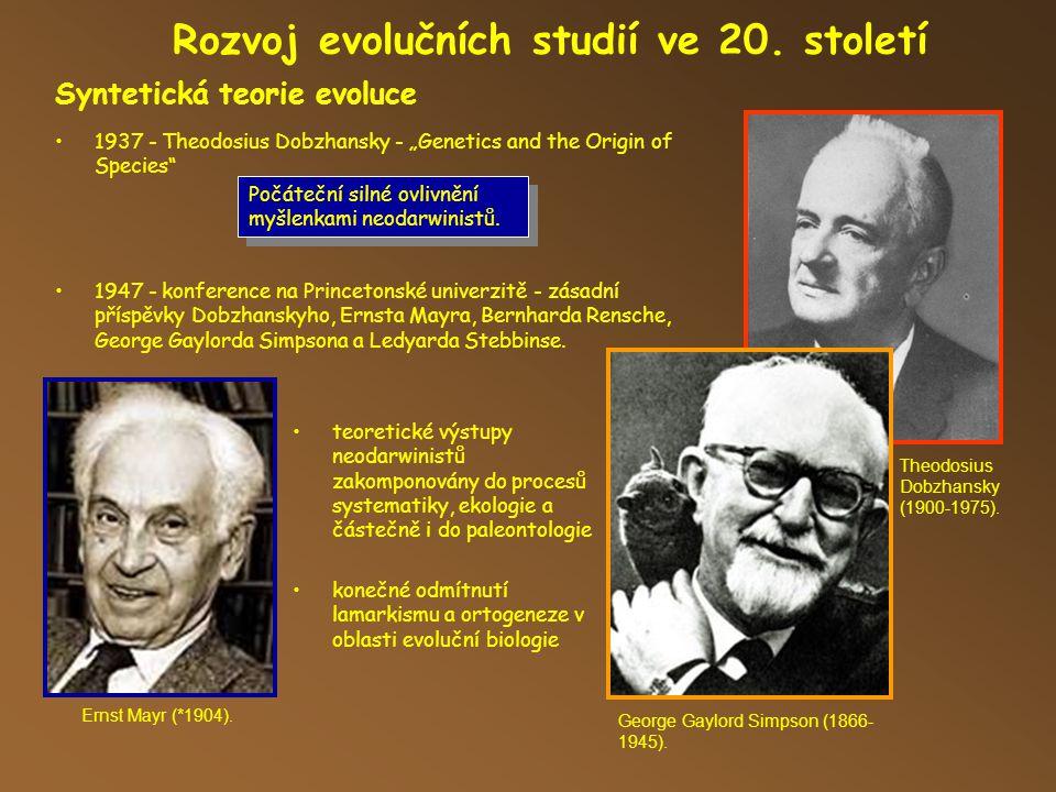 Rozvoj evolučních studií ve 20.