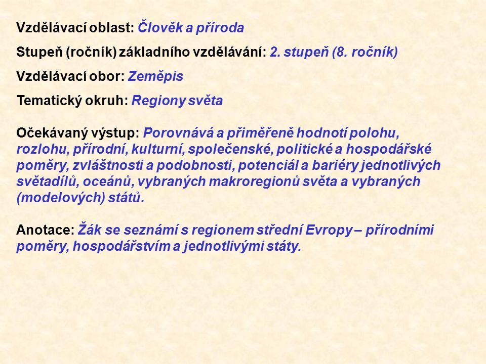 Vzdělávací oblast: Člověk a příroda Stupeň (ročník) základního vzdělávání: 2.