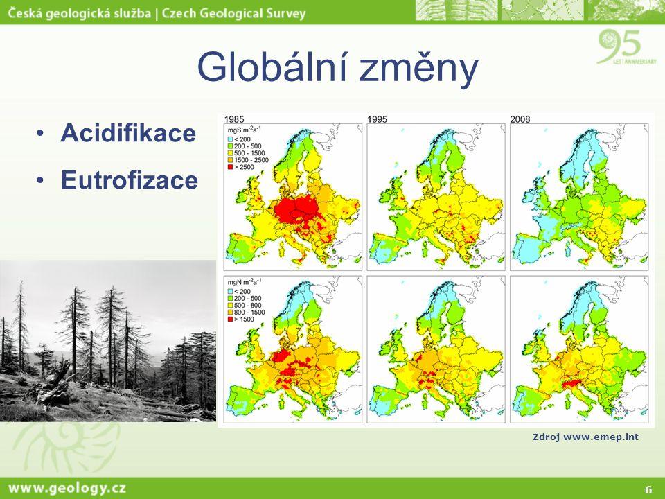 6 Globální změny Acidifikace Eutrofizace Zdroj www.emep.int
