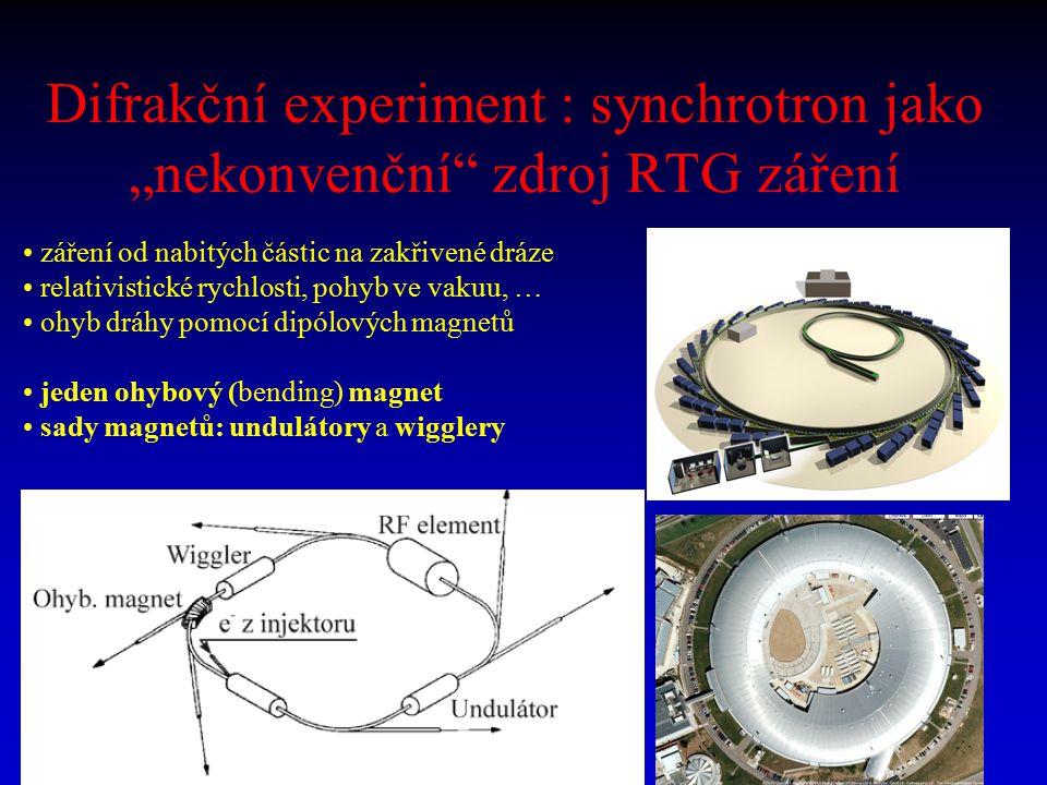 """Difrakční experiment : synchrotron jako """"nekonvenční"""" zdroj RTG záření záření od nabitých částic na zakřivené dráze relativistické rychlosti, pohyb ve"""