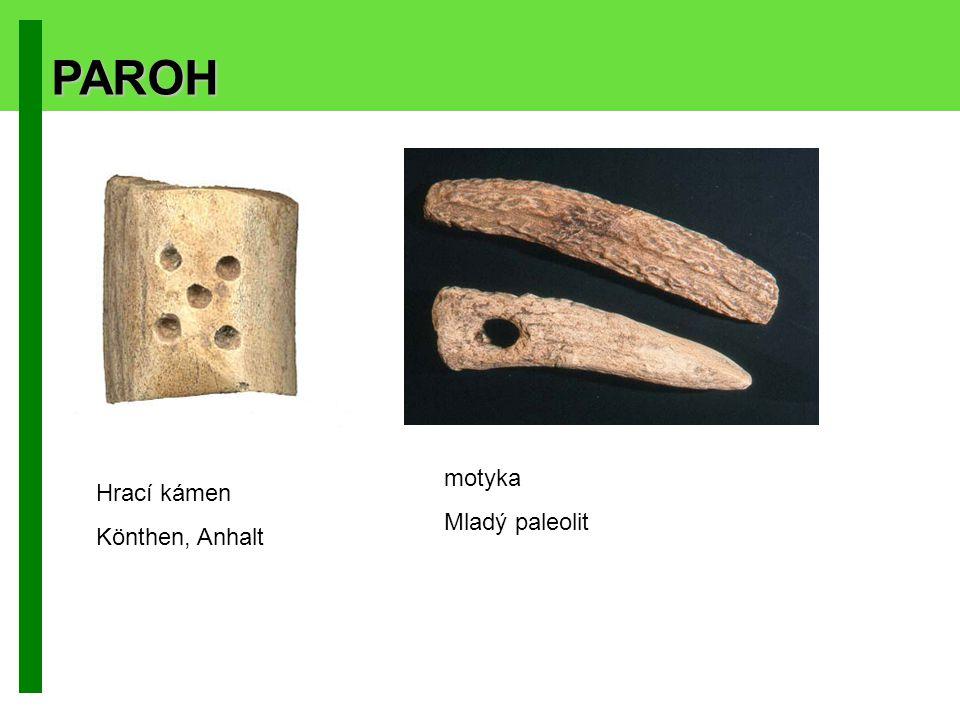 PAROH Hrací kámen Könthen, Anhalt motyka Mladý paleolit