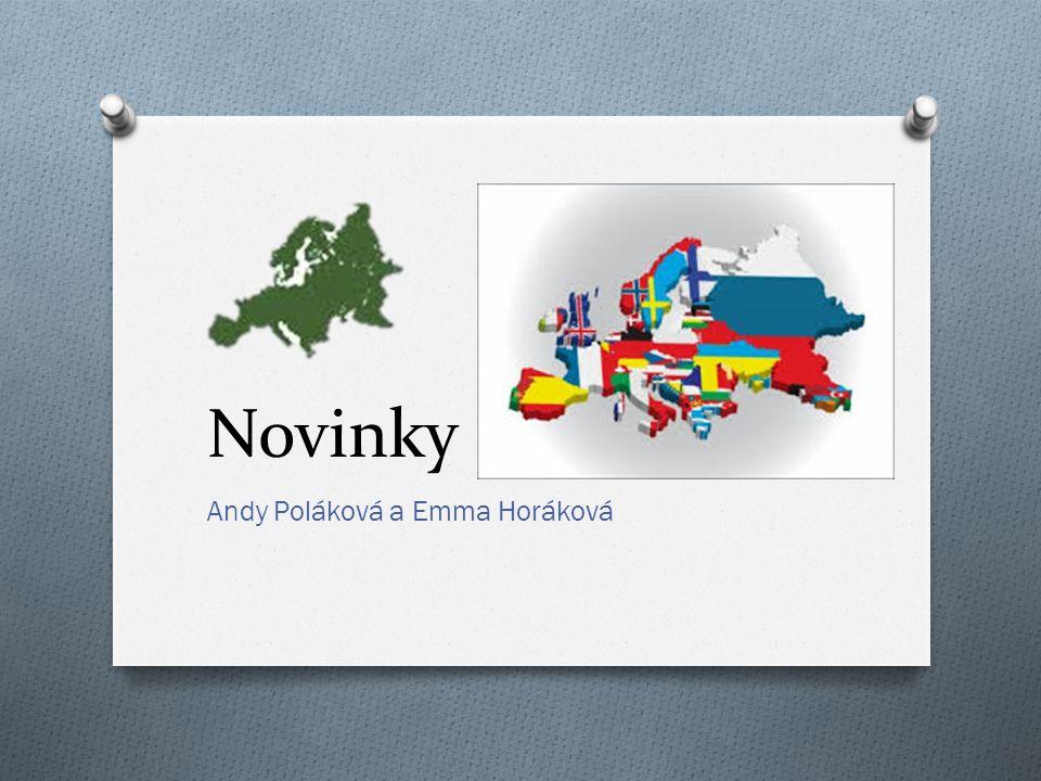 Novinky Andy Poláková a Emma Horáková