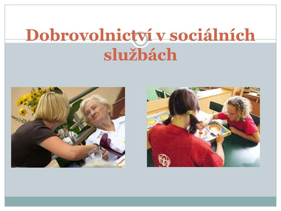 Dobrovolnictví v sociálních službách