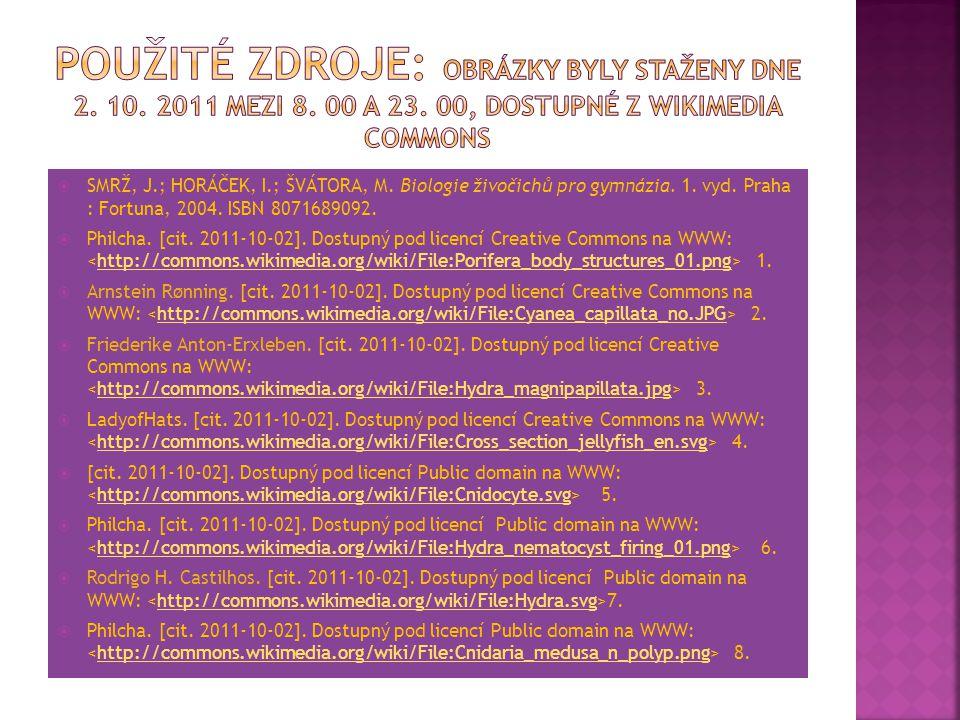  SMRŽ, J.; HORÁČEK, I.; ŠVÁTORA, M. Biologie živočichů pro gymnázia. 1. vyd. Praha : Fortuna, 2004. ISBN 8071689092.  Philcha. [cit. 2011-10-02]. Do