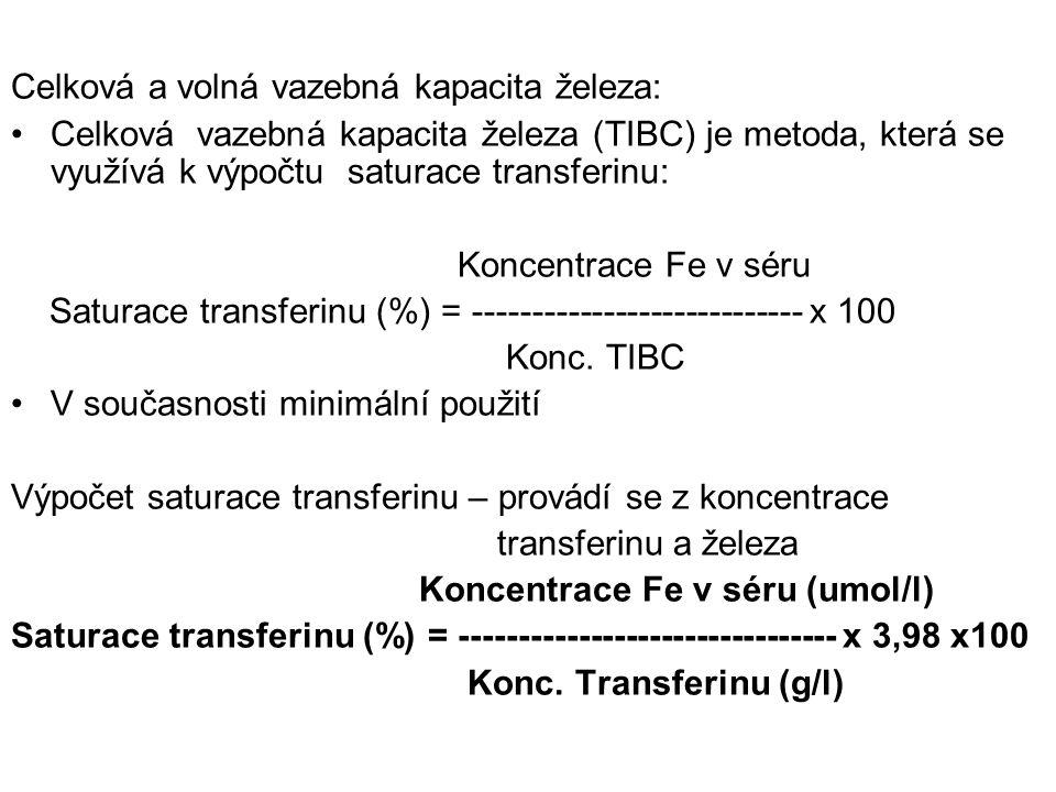 Celková a volná vazebná kapacita železa: Celková vazebná kapacita železa (TIBC) je metoda, která se využívá k výpočtu saturace transferinu: Koncentrac