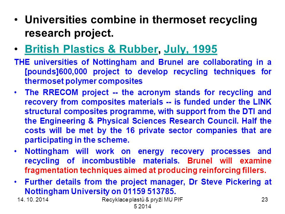 23 Universities combine in thermoset recycling research project.