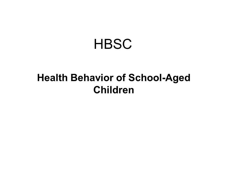 HBSC Health Behavior of School-Aged Children
