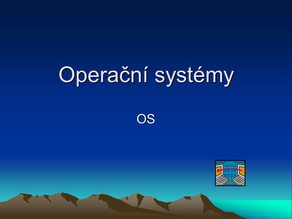 Operační systémy OS