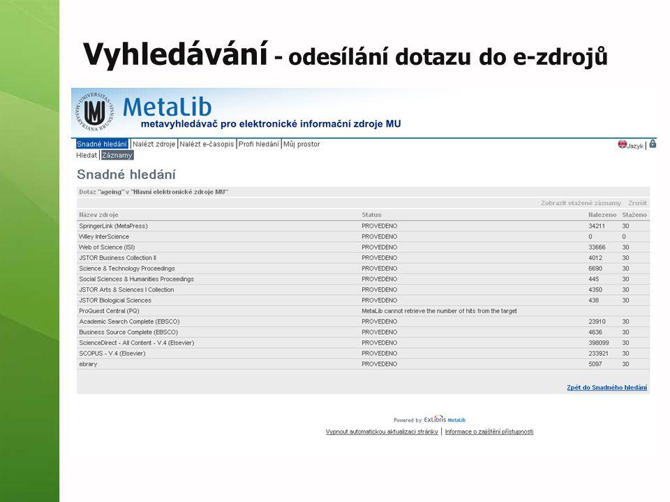 Vyhledávání - odesílání dotazu do e-zdrojů