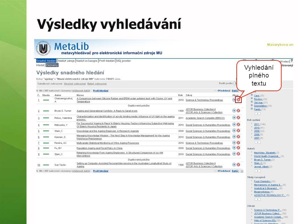 Výsledky vyhledávání Vyhledání plného textu