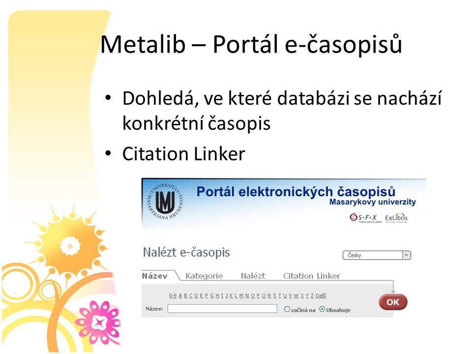 Metalib – Portál e-časopisů Dohledá, ve které databázi se nachází konkrétní časopis Citation Linker