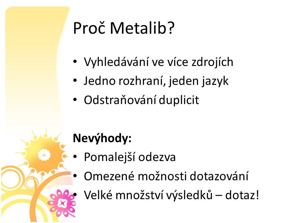 Proč Metalib.