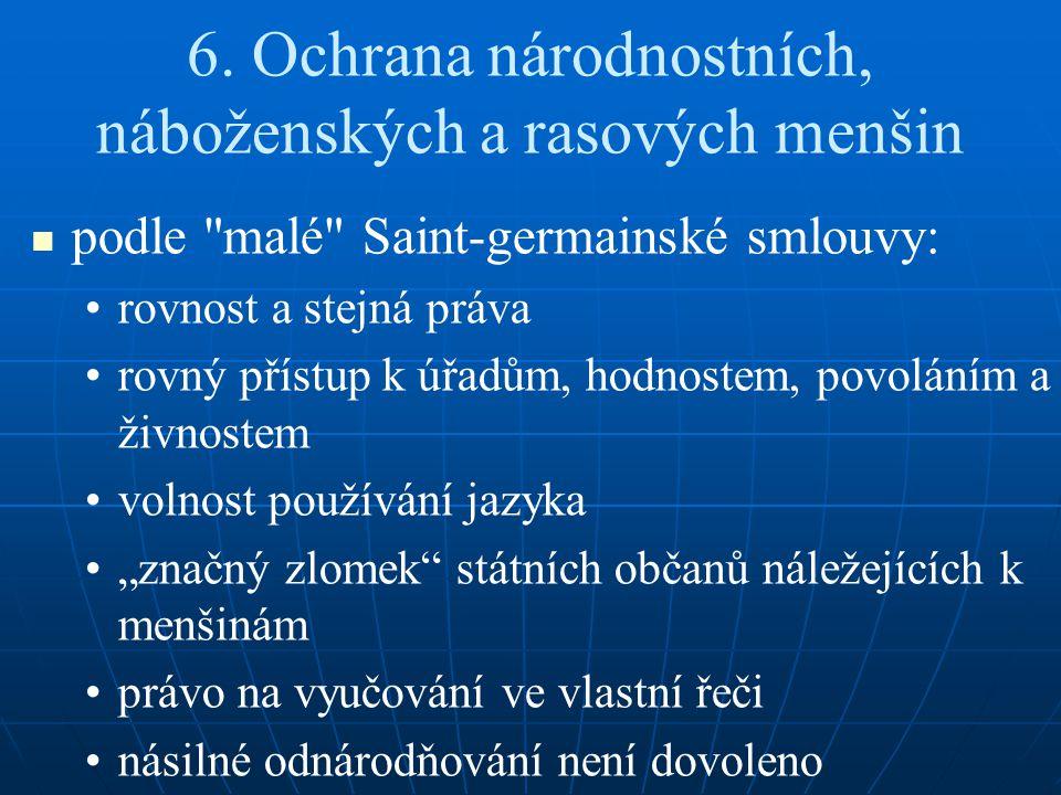 6. Ochrana národnostních, náboženských a rasových menšin podle