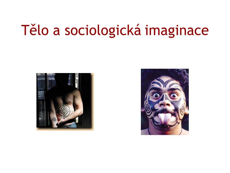 Tělo a sociologická imaginace