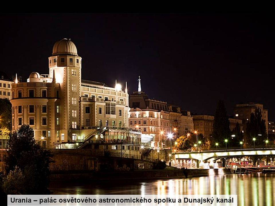 Urania – palác osvětového astronomického spolku a Dunajský kanál