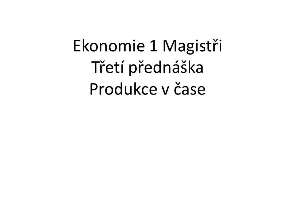 Časová nesoulad mezi produkcí a příjmy z produkce Produkce trvá nějaký čas Co všechno se do tohoto času počítá Příjmy z produkce zpravidla až na konci tohoto času Majitelům vstupů je zpravidla placeno hned.