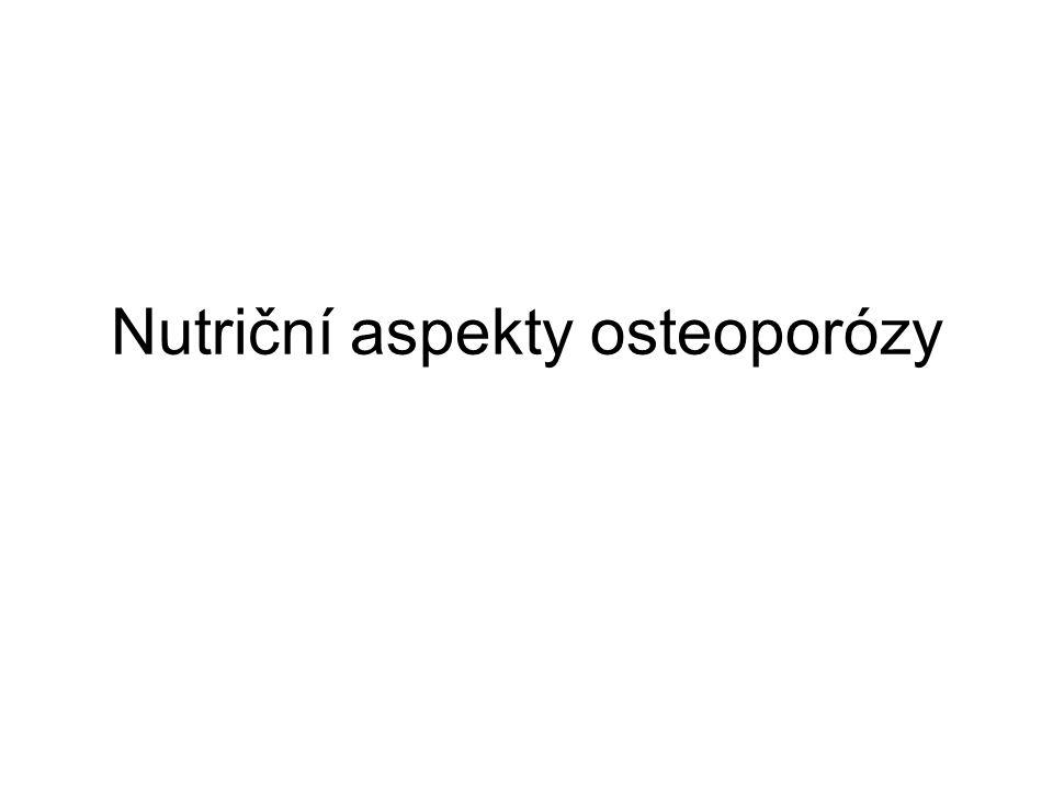 Nutriční aspekty osteoporózy