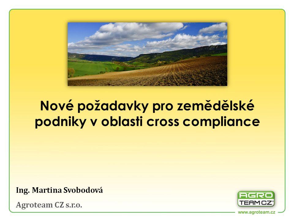 Přehled změn v podmíněnosti v roce 2014 Změny v důsledku Nařízení Evropského parlamentu a Rady č.