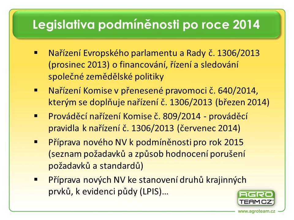Legislativa podmíněnosti po roce 2014  Nařízení Evropského parlamentu a Rady č.