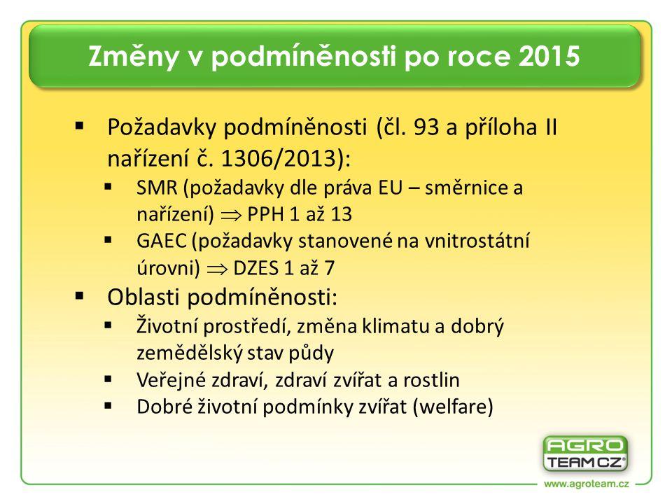  Požadavky podmíněnosti (čl. 93 a příloha II nařízení č.