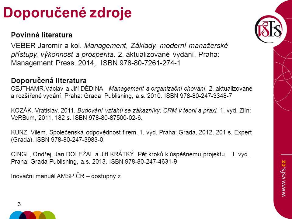 3.3.Povinná literatura VEBER Jaromír a kol.