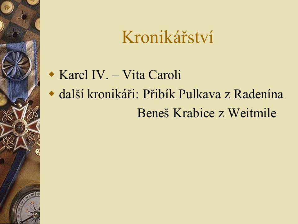 Kronikářství  Karel IV.
