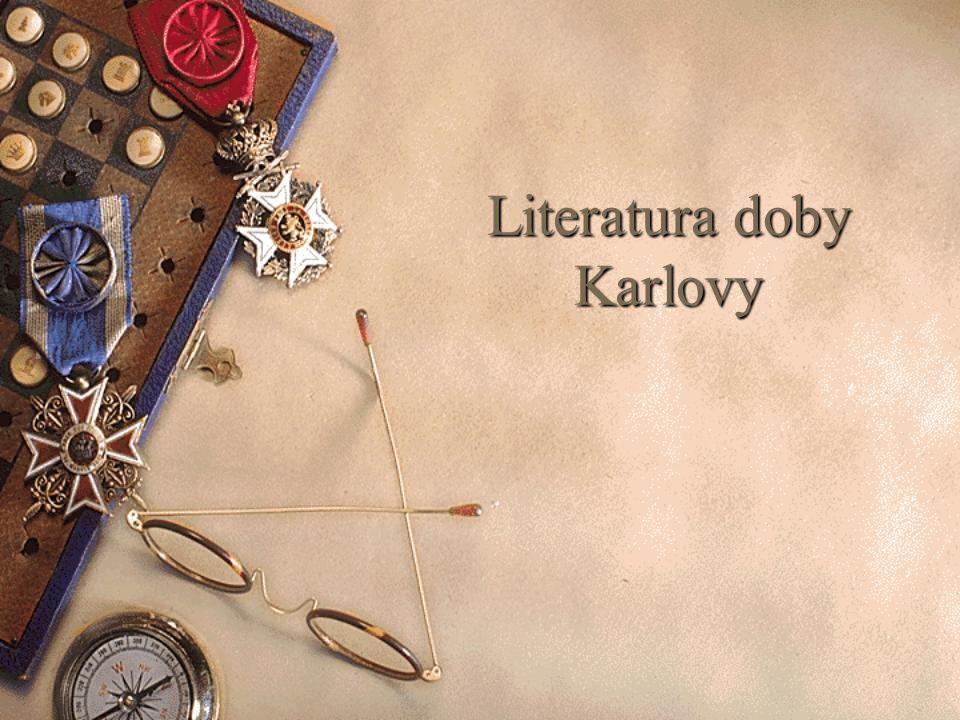 Literatura doby Karlovy