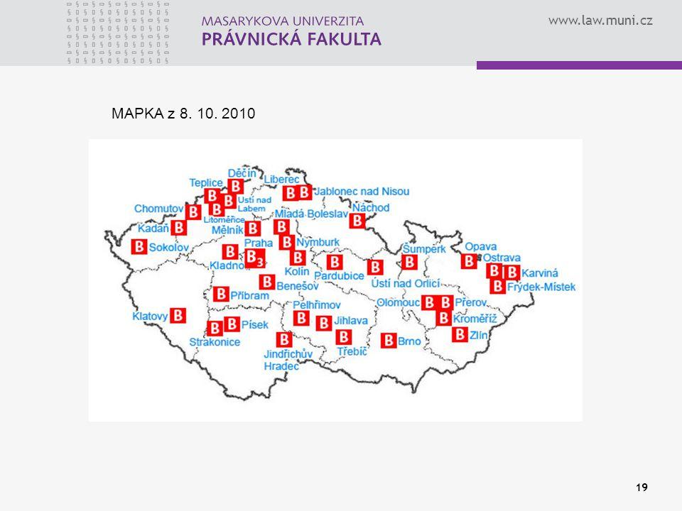 www.law.muni.cz 19 MAPKA z 8. 10. 2010