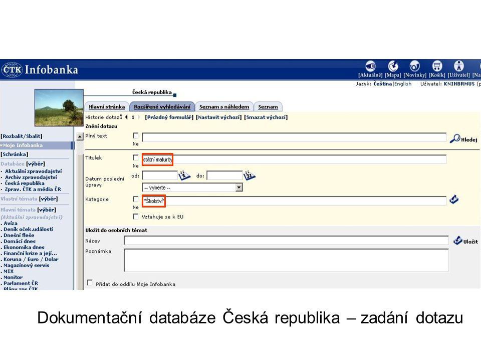 Dokumentační databáze Česká republika – zadání dotazu