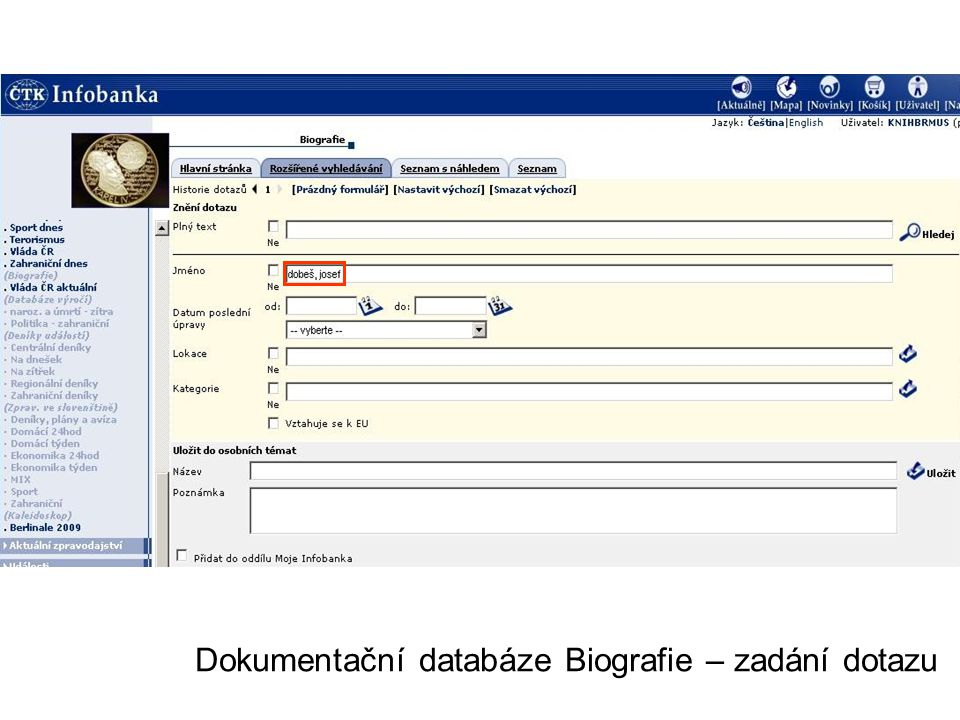 Dokumentační databáze Biografie – zadání dotazu