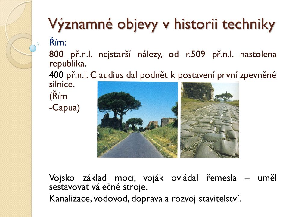 Významné objevy v historii techniky Dva technické divy světa 290 -280 př.n.l.