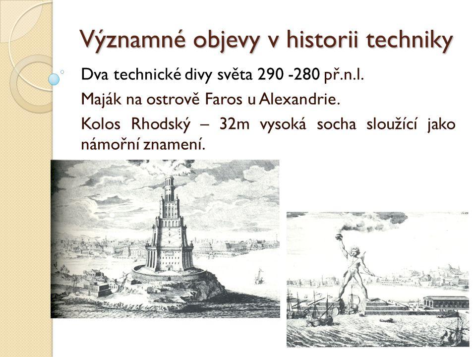 Významné objevy v historii techniky II.Středověk: 400 n.l.