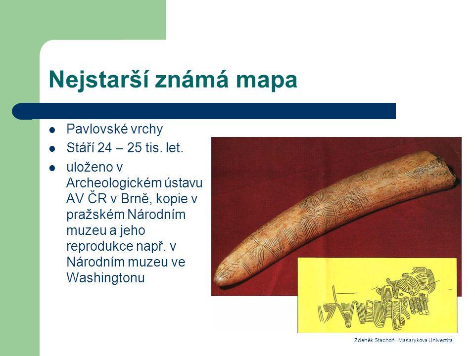 Nejstarší známá mapa Pavlovské vrchy Stáří 24 – 25 tis.