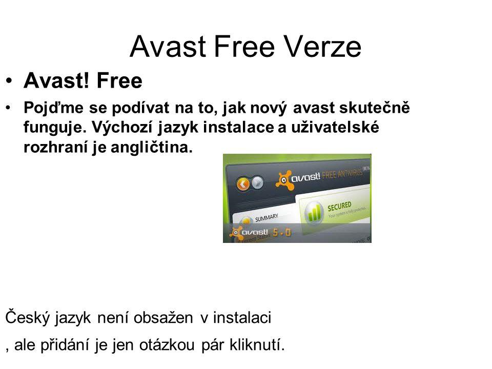 Avast Free Verze Avast. Free Pojďme se podívat na to, jak nový avast skutečně funguje.