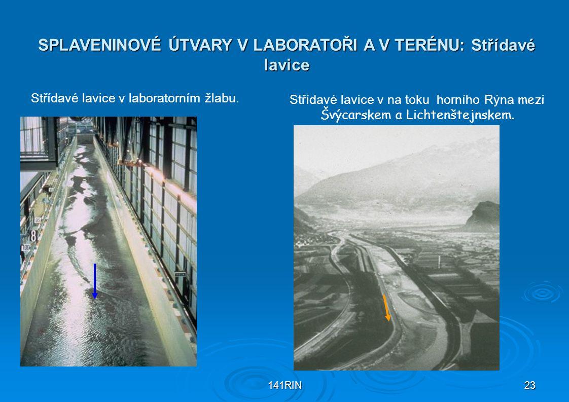141RIN23 SPLAVENINOVÉ ÚTVARY V LABORATOŘI A V TERÉNU: Střídavé lavice Střídavé lavice v laboratorním žlabu. Střídavé lavice v na toku horního Rýna mez