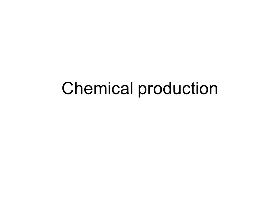 Chemical industries Chemical production includes different industries chemical industry pharmaceutical industry glass industry ceramics industry food industry steel industry building materials industry
