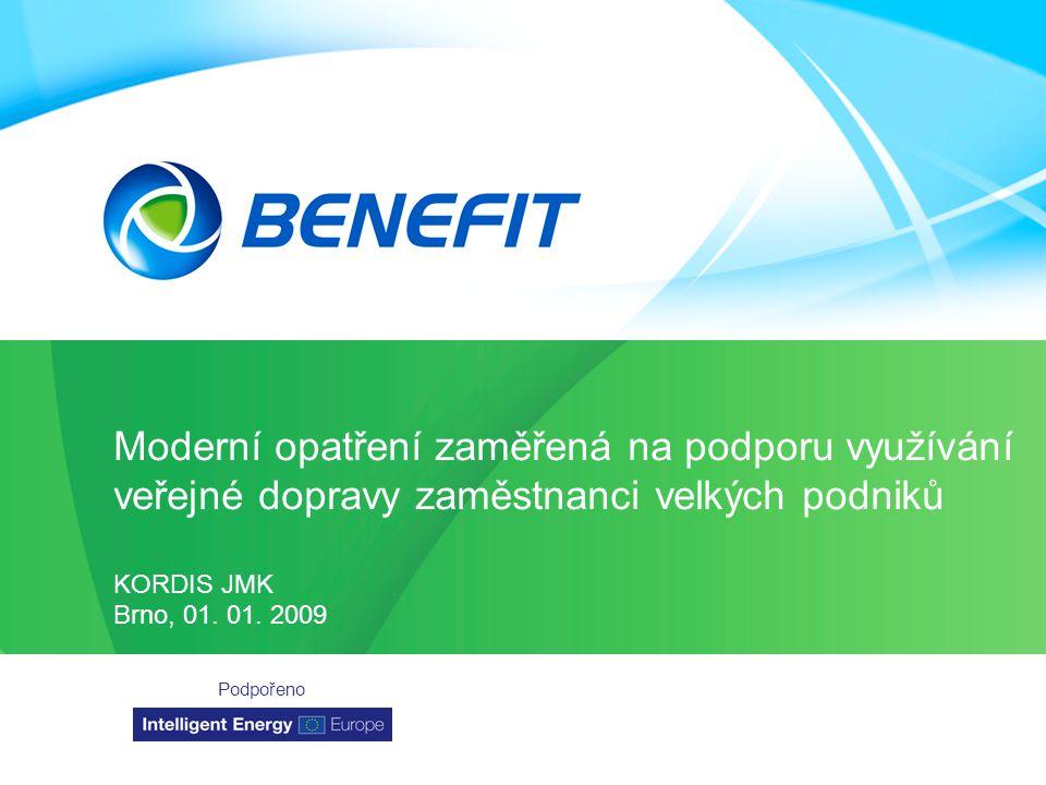 Topic Organizace Místo Datum Moderní opatření zaměřená na podporu využívání veřejné dopravy zaměstnanci velkých podniků KORDIS JMK Brno, 01.