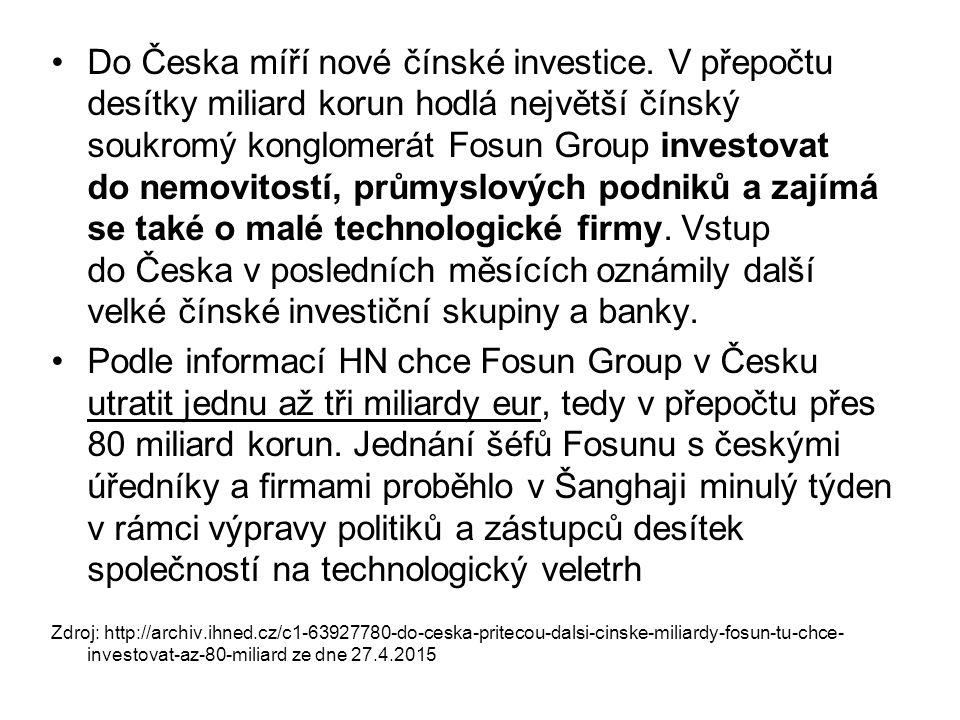 Do Česka míří nové čínské investice. V přepočtu desítky miliard korun hodlá největší čínský soukromý konglomerát Fosun Group investovat do nemovitostí