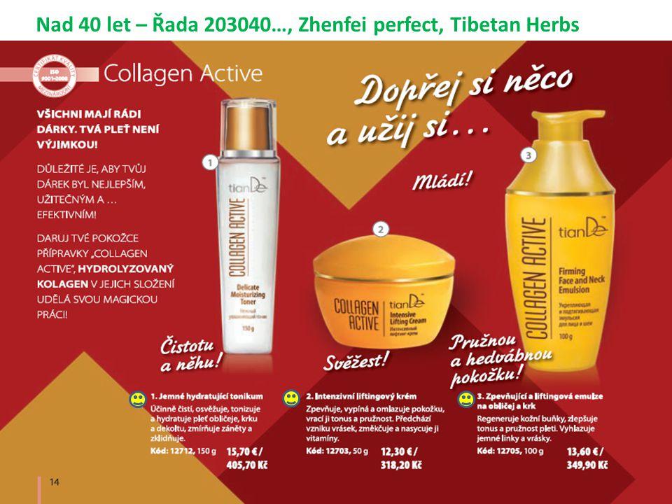 Nad 40 let – Řada 203040…, Zhenfei perfect, Tibetan Herbs
