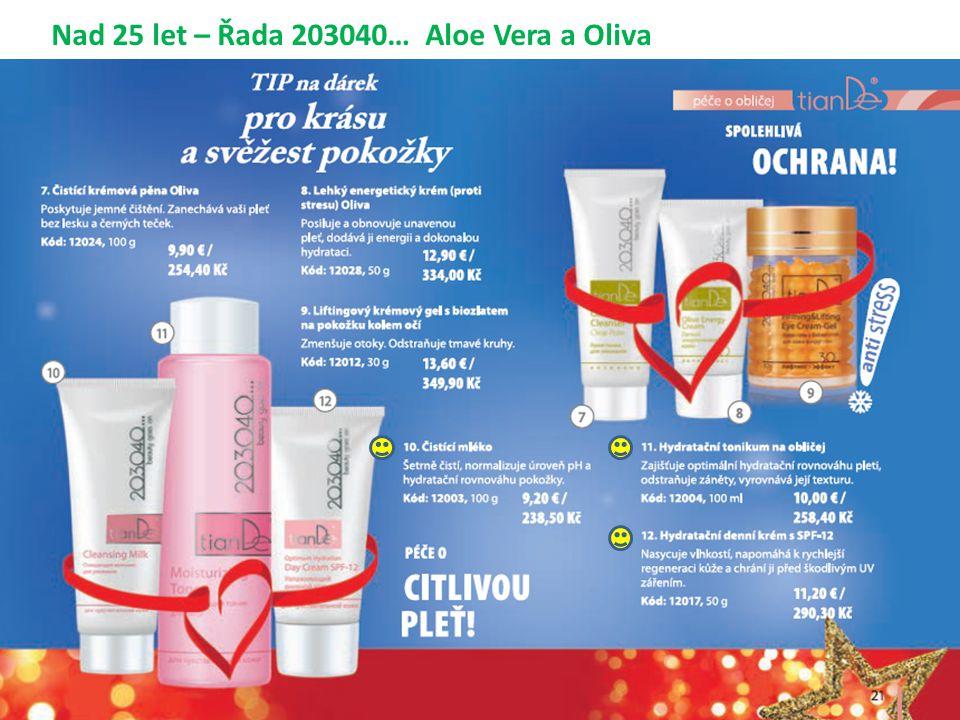 Nad 25 let – Řada 203040… Aloe Vera a Oliva