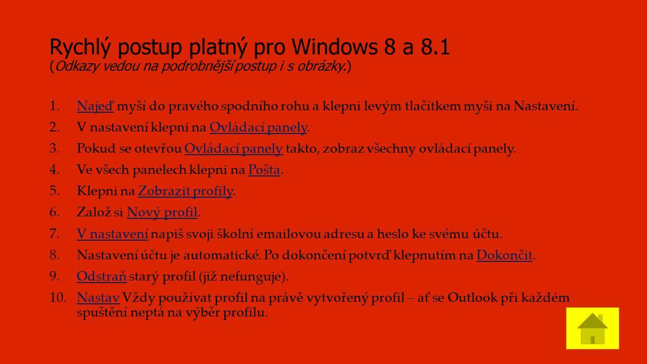 1.a 2. Nastavení PC s Windows 8 či 8.1 I. Najeď myší do pravého spodního rohu.