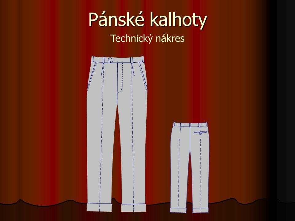 Pánské kalhoty Technický popis Pánské oblekové kalhoty se sežehlenými přehyby na předních a zadních dílech, v dolním kraji s manžetami.