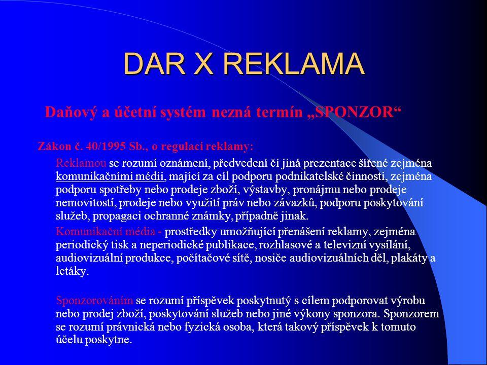 """DAR X REKLAMA Daňový a účetní systém nezná termín """"SPONZOR Zákon č."""