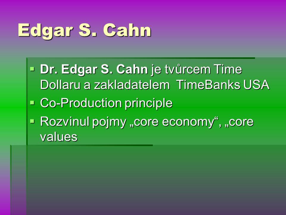 Edgar S. Cahn  Dr. Edgar S.