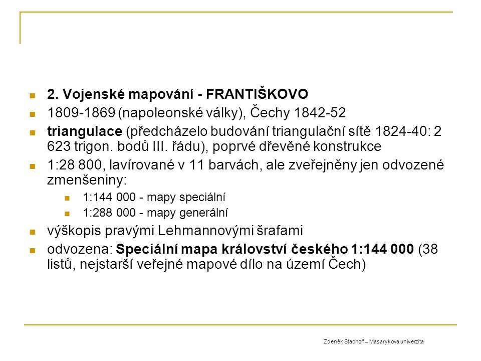2. Vojenské mapování - FRANTIŠKOVO 1809-1869 (napoleonské války), Čechy 1842-52 triangulace (předcházelo budování triangulační sítě 1824-40: 2 623 tri
