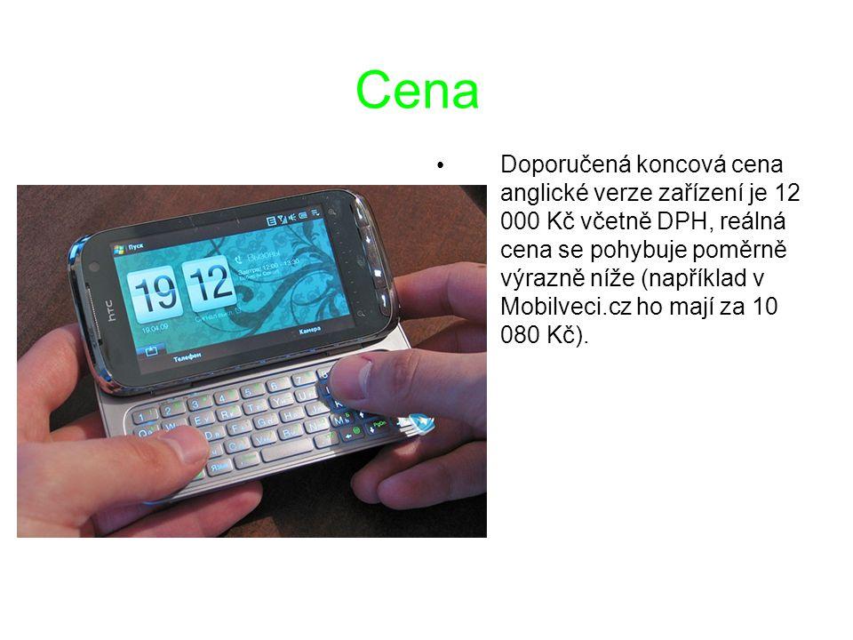 Cena Doporučená koncová cena anglické verze zařízení je 12 000 Kč včetně DPH, reálná cena se pohybuje poměrně výrazně níže (například v Mobilveci.cz h